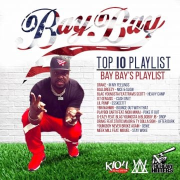Bay Bay Releases 4th Of July #PLAYLIST