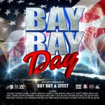 BAY BAY DAY MIXTAPE IS HERE AND ITS FIRE!!