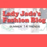 Lady Jade's Spring Trends Fashion Blog