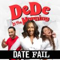 DeDe's Date Fail had a Cold Sore