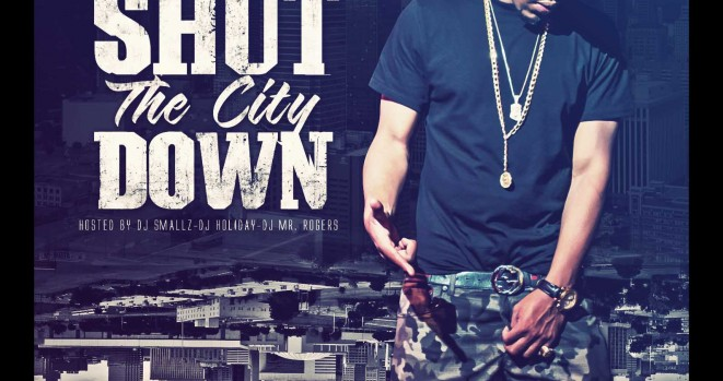 Shut The City Down Mixtape