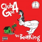 BeatKing Club God 4