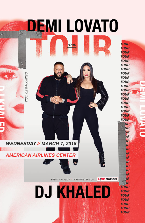 See Demi Lovato Live W Dj Khaled American Airlines Center In Dallas March Th Buy Tickets